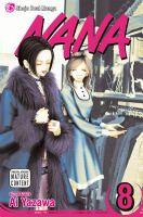 Cover image for Nana. Volume 8 [graphic novel]