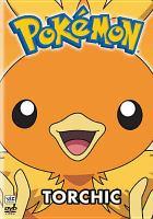 Cover image for Pokémon. v. 19, Torchic