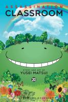 Cover image for Assassination classroom. Vol. 20 [graphic novel] : Time to graduate