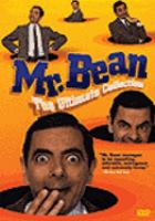 Cover image for Bean : the movie Mr. Bean, the ultimate collection
