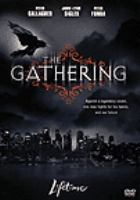 Cover image for The gathering [videorecording DVD]