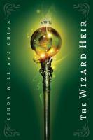 Cover image for The wizard heir. bk. 2 : Heir chronicles