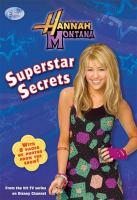 Cover image for Superstar secrets. bk. 18 : Hannah Montana series