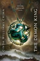 Cover image for The Demon King. bk. 1 : Seven realms series