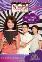 Cover image for Wizards of Waverly Place : the movie : junior novel