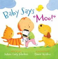 Cover image for Baby says moo!