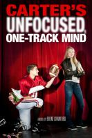 Cover image for Carter's unfocused, one-track mind. bk. 3 : Carter series : a novel