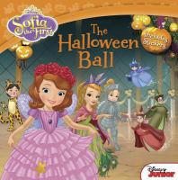 Cover image for The Halloween ball : Sofia the First series