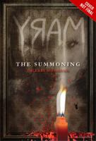 Cover image for Mary : the summoning. bk. 1 : Bloody Mary series