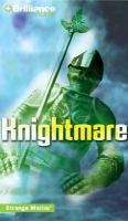 Cover image for Knightmare. bk. 10 Strange matter series