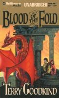 Imagen de portada para Blood of the fold. bk. 3 The sword of truth series