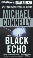 Cover image for The black echo. bk. 1 Harry Bosch series