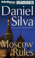 Cover image for Moscow rules. bk. 8 Gabriel Allon series