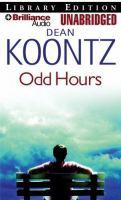 Cover image for Odd hours. bk. 4 Odd Thomas series
