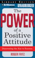 Cover image for The power of a positive attitude discovering the key to success