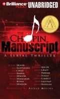 Cover image for The Chopin manuscript a serial thriller