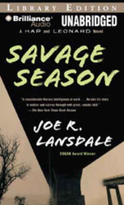 Cover image for Savage season. bk. 1 Hap and Leonard series