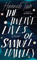 Cover image for The twelve lives of Samuel Hawley [sound recording CD] : a novel