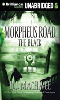 Cover image for The black. bk. 2 Morpheus Road series