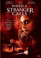 Cover image for When a stranger calls [videorecording DVD] (Carol Kane version)