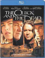 Imagen de portada para The quick and the dead [videorecording Blu-ray] (Gene Hackman version)