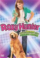 Cover image for Roxy Hunter and the secret of the Shaman