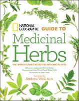 Cover image for National Geographic guide to medicinal herbs : the world's most effective healing plants