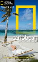 Cover image for National geographic traveler. The Caribbean : ports of call & beyond