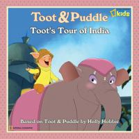 Cover image for Toot's tour of India : Toot & Puddle series