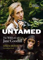 Cover image for Untamed : the wild life of Jane Goodall