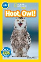 Cover image for Hoot, owl! : National Geographic kids series