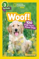 Cover image for Woof! : 100 fun facts about dogs