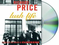 Cover image for Lush life