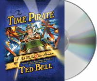 Cover image for The time pirate. bk. 2 A Nick McIver time adventure