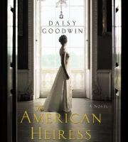 Cover image for The american heiress A Novel.