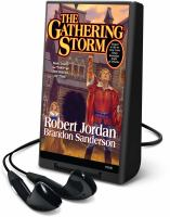 Cover image for The gathering storm. bk. 12 [Playaway] : Wheel of time series