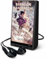 Cover image for The hero of ages. bk. 3 Mistborn series