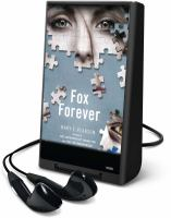 Cover image for Fox forever. bk. 3 Jenna Fox chronicles series