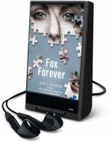 Imagen de portada para Fox forever. bk. 3 Jenna Fox chronicles series