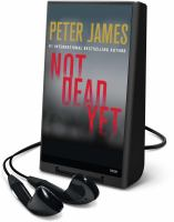Cover image for Not dead yet. bk. 8 Roy Grace series