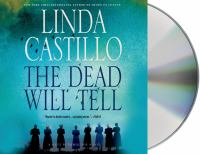 Imagen de portada para The dead will tell. bk. 6 Kate Burkholder series