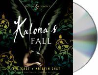 Imagen de portada para Kalona's fall. bk. 4 House of Night novella series