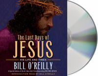 Cover image for The last days of Jesus [sound recording] : his life and times