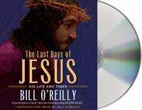 Imagen de portada para The last days of Jesus [sound recording] : his life and times