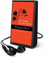 Cover image for The name of the rose [Playaway]