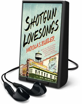 Cover image for Shotgun lovesongs [a novel]