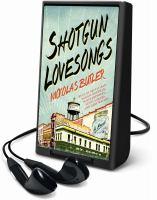 Cover image for Shotgun lovesongs [a novel]