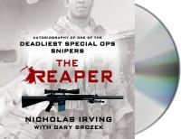 Imagen de portada para The reaper [sound recording CD] : autobiography of one of the deadliest Special Ops snipers