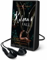 Cover image for Kalona's fall. bk. 4 [Playaway] : House of Night novella series