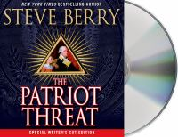 Cover image for The patriot threat. bk. 10 Cotton Malone series